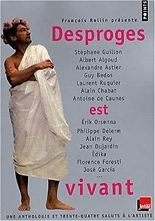 Desproges est vivant : une anthologie et 34 saluts à l'artiste, Desproges, Pierre