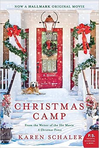 Christmas Camp Hallmark Cast.Christmas Camp A Novel Karen Schaler 9780062883698