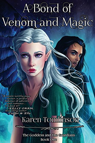 A Bond Of Venom And Magic (The Guardians of The Goddess) (Volume 1)