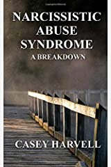 Narcissistic Abuse Syndrome: A Breakdown Paperback