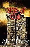 Mid of Evil, Allen Taylor, 1606106740
