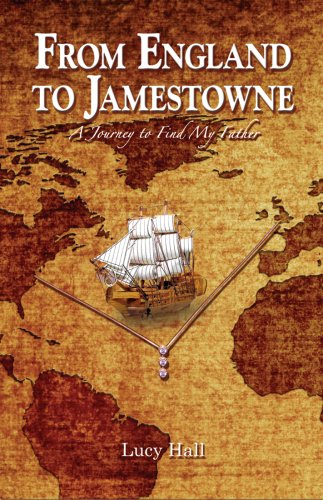 Download From England to Jamestowne: A Journey to Find My Father ebook