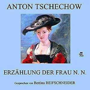 Erzählung der Frau N. N. Audiobook