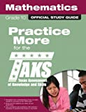 The Official TAKS Study Guide for Grade 10 Mathematics, Texas Education Agency, 078973740X