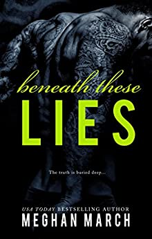 Beneath These Lies by [March, Meghan]