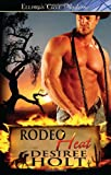 Rodeo Heat, Desiree Holt, 1419961292