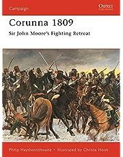Corunna 1809: Sir John Moore's Fighting Retreat