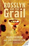 Rosslyn and the Grail, Mark Oxbrow and Ian Robertson, 1845960769