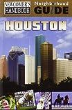 img - for Newcomer's Handbook Neighborhood Guide: Houston book / textbook / text book