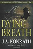 Dying Breath (Phineas Troutt Mysteries)