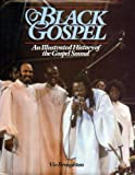 Black Gospel : An Illustrated History of the Gospel Sound, Boughton, Viv, 0713715308