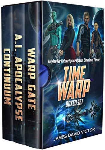 Time Warp Boxed Set (Valyien Far Future Space Opera Omnibus Book 3) ()