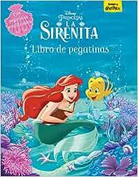 La Sirenita. Libro de pegatinas: Con pegatinas