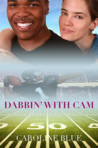 Dabbin' with Cam: A Cam Newton Erotic Romance -