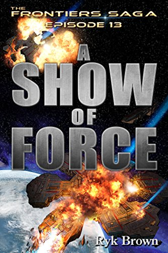 Image result for audible A Show of Force - Ryk Brown