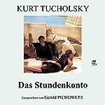 Das Stundenkonto | Kurt Tucholsky
