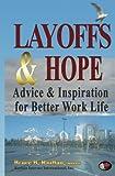 Layoffs and Hope, Bruce Razban, 1439227403
