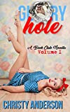 Glory Hole (A Book Club Novella 1)