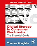 Digital Storage in Consumer Electronics: The