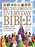 Children's Everyday Bible, Dorling Kindersley Publishing Staff and Selina Hastings, 0789488582