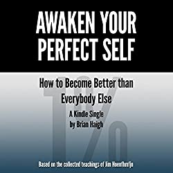 Awaken Your Perfect Self