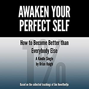 Awaken Your Perfect Self Audiobook