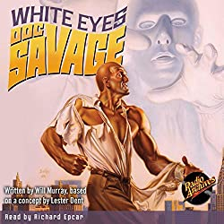 Doc Savage #9: White Eyes