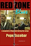 Red Zone Blues: a snapshot of Baghdad during the surge by Pepe Escobar front cover