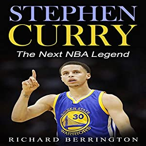 Stephen Curry: The Next NBA Legend Audiobook