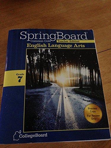 Springboard Common Core Teacher Edition English Language Arts Grade 7