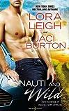 img - for Nauti and Wild (Nauti Boys) book / textbook / text book