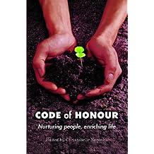 Code of Honour: Nurturing people, enriching life