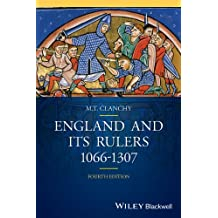 England and its Rulers: 1066 - 1307 (Blackwell Classic Histories of England)