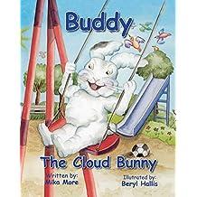 Buddy the Cloud Bunny (The Cloud Bunnies Book 1) (English Edition)