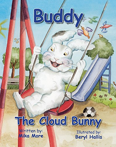 Buddy the Cloud Bunny (The Cloud Bunnies Book 1) by [More, Mika]