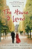 The House I Loved, Tatiana de Rosnay, 0312593309