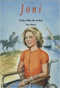 Joni: Una Vida de Retos = A Life of Challenge (Heroes of God)