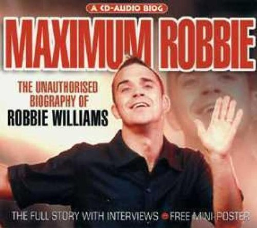 Maximum Robbie (Interview) by Robbie Williams - Robbie Maximum