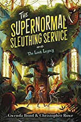The Supernormal Sleuthing Service #1: The Lost Legacy by Gwenda Bond