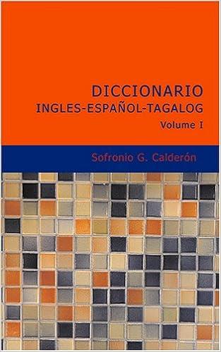 Ebook Descargar Libros Diccionario Ingles-espanol-tagalog Volume 1 De PDF A Epub