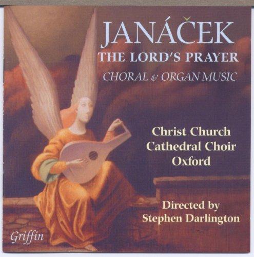 (Janá?ek: The Lord's Prayer, Choral and Organ Music )