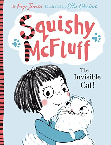 Squishy McFluff: The Invisible Cat! -