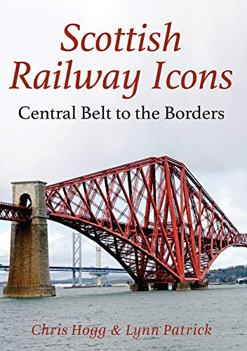 (Scottish Railway Icons: Central Belt to the Borders)