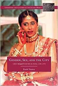 Amazon.com: Gender, Sex, and the City: Urdu Rekhti Poetry in India