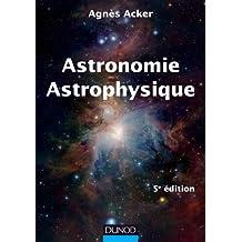 ASTRONOMIE ASTROPHYSIQUE 5E ÉD.