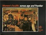 Women's Health, World Health Organisation Staff, 9241561521
