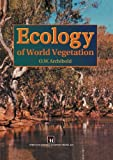 Ecology of World Vegetation, Archibold, O. W., 9401040087