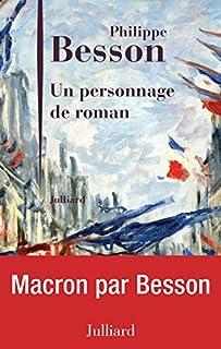 Un personnage de roman, Besson, Philippe