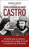 J'étais l'espionne qui aimait Castro par Lorenz