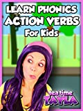 Tea Time with Tayla: Action Verbs for Kids, Learn Phonics